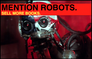 Technological Utopianism is Way Better than Technological Apocalypticism. Robots, Robots.