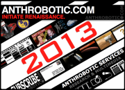 Anthrobotic.com in 2013: Stuff that&#039;s Coming Up!