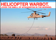 REMINDER: More than 1/50 American Soldiers in Afghanistan is a Robot, with Helicopters!